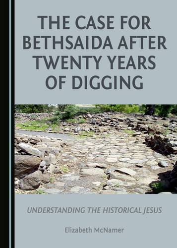 Cover of Elizabeth McNamer's book, The Case for Bethsaida After Twenty Years of Digging, available at This House of Books, the community-owned, independent bookstore in downtown Billings Montana