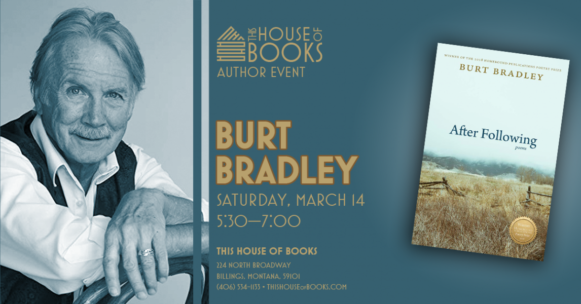 Burt Bradley at This House of Books, your member-owned, indie bookstore & tea shop in downtown Billings, Montana