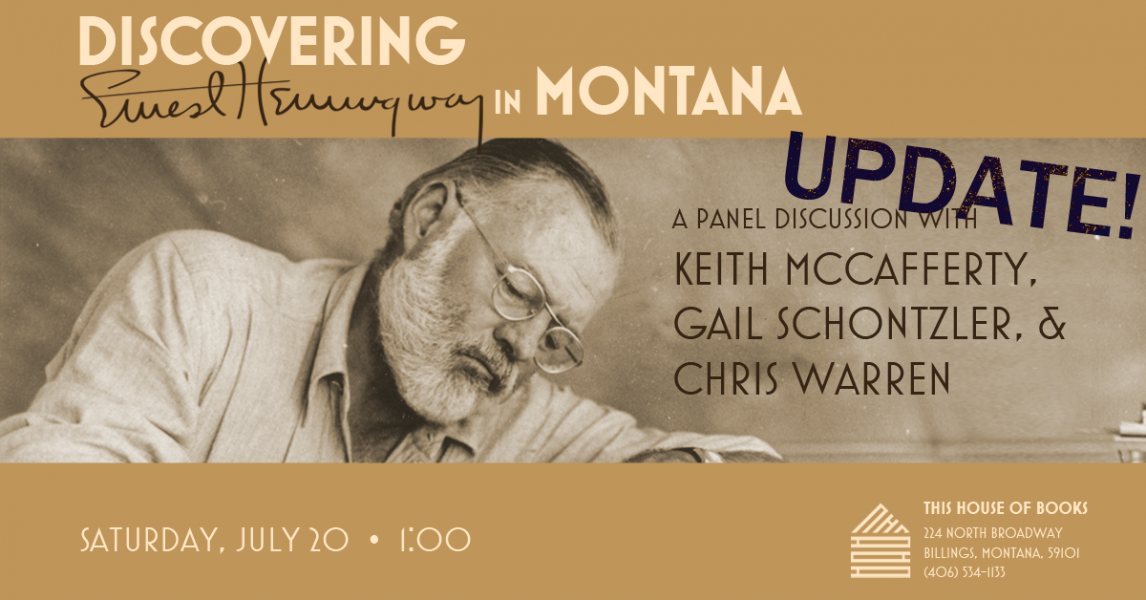 Hemingway in Montana, a panel discussion at This House of Books, your member-owned, indie bookstore & tea shop in Billings, Montana