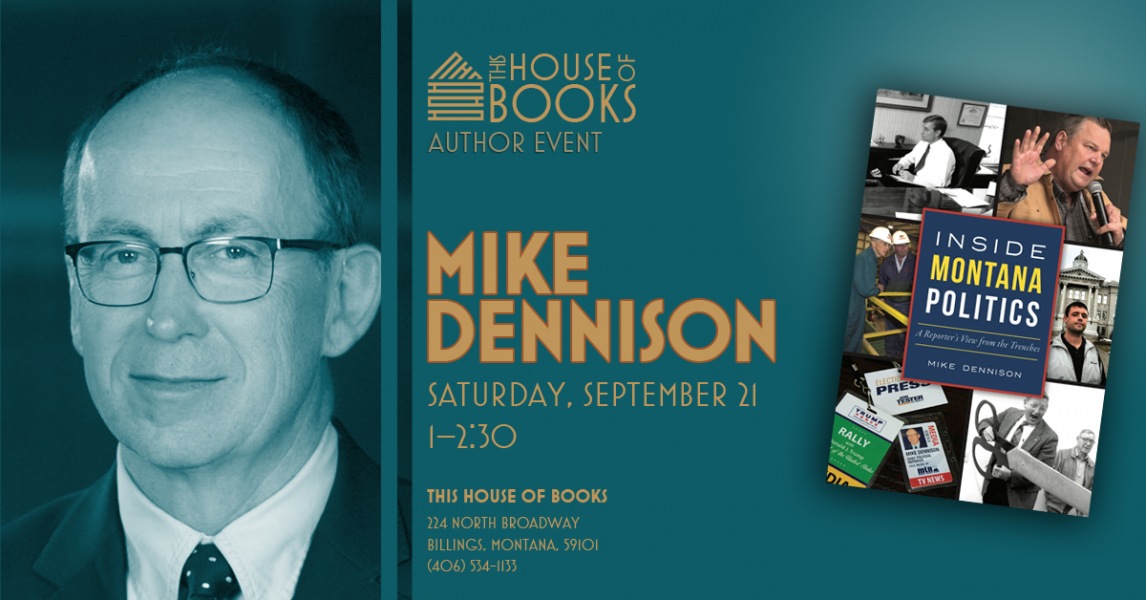 Mike Dennison at This House of Books, your member-owned, independent bookstore & tea shop in downtown Billings, Montana