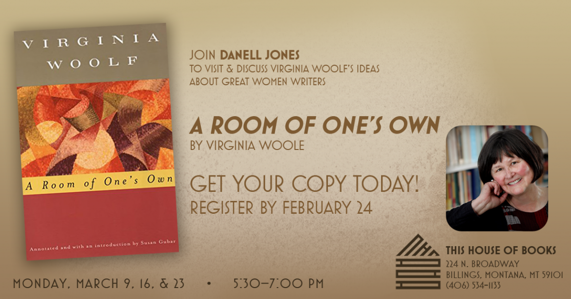 Danell Jones leads a discussion about Virginia Woolf at This House of Books, your member-owned, independent bookstore & tea shop in downtown Billings, Montana